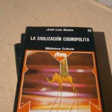 Livres d'occasion: LIBRO LA CIVILIZACIÓN COSMOPOLITA JOSÉ LUIS SASTRE 1976 ED. MAGISTERIO ESPAÑOL Nº49 L-14151-87. Lote 88759356