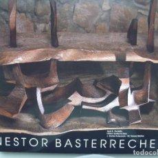 Libros de segunda mano: BASTERRETXEA NESTOR BASTERRECHEA LIBRO NUMERADO AUTOR VIDA Y OBRA EDICIÓN LUJO. Lote 88795700