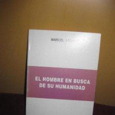 Libros de segunda mano: MARCEL LEGAUT. EL HOMBRE EN BUSCA DE SU HUMANIDAD. ET HOMO FACTUS EST. AIV 1991.. Lote 88826916
