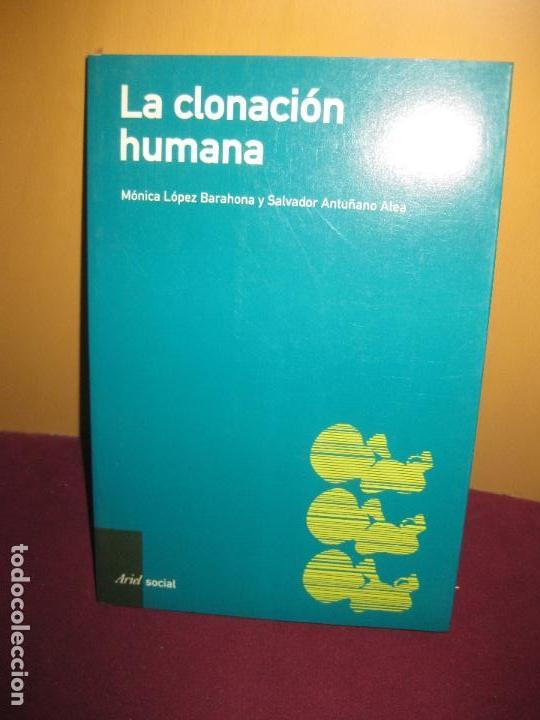 la clonacion humana. monica lopez barahona y sa - Comprar en ...