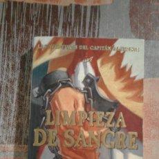 Libros de segunda mano: LIMPIEZA DE SANGRE - ARTURO PÉREZ-REVERTE. Lote 88881756