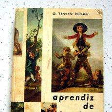 Libros de segunda mano: APRENDIZ DE HOMBRE . GONZALO TORRENTE BALLESTER . DONCEL. 1965. Lote 88899508