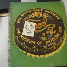 Libros de segunda mano: 1974 APOINTMENT CALENDAR THE MUSEUM OF MODERN ART NEW YORK	4 €. Lote 88906320