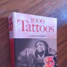 Libros de segunda mano: 1000 TATTOOS. ED. HENK SCHIFFMACHER. TASCHEN. RÚSTICA. BUEN ESTADO. . Lote 88910580