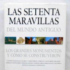 Libros de segunda mano: LAS SETENTA MARAVILLAS DEL MUNDO ANTIGUO – CHRIS SCARRE ED. BLUME. Lote 88921088