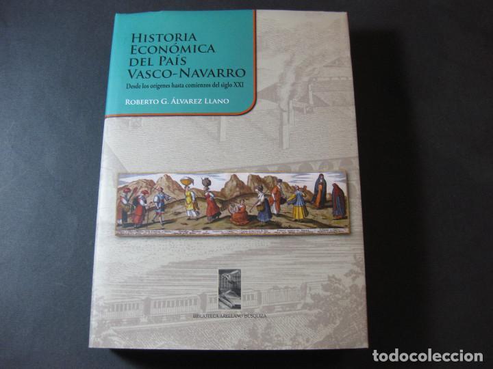 LIBRO HISTORIA ECONÓMICA DEL PAÍS VASCO-NAVARRO, ROBERTO ÁLVAREZ LLANO (Libros de Segunda Mano - Historia - Otros)