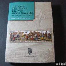 Libros de segunda mano: LIBRO HISTORIA ECONÓMICA DEL PAÍS VASCO-NAVARRO, ROBERTO ÁLVAREZ LLANO. Lote 88924392
