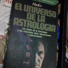 Libros de segunda mano: HADÉS - EL UNIVERSO DE LA ASTROLOGÍA (PLAZA & JANES, 1980). Lote 88971140
