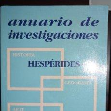 Libros de segunda mano: ANUARIO DE INVESTIGACIONES. HESPERIDES. CONGRESO ARCHIDONA. JEREZ 1995. Lote 88991820