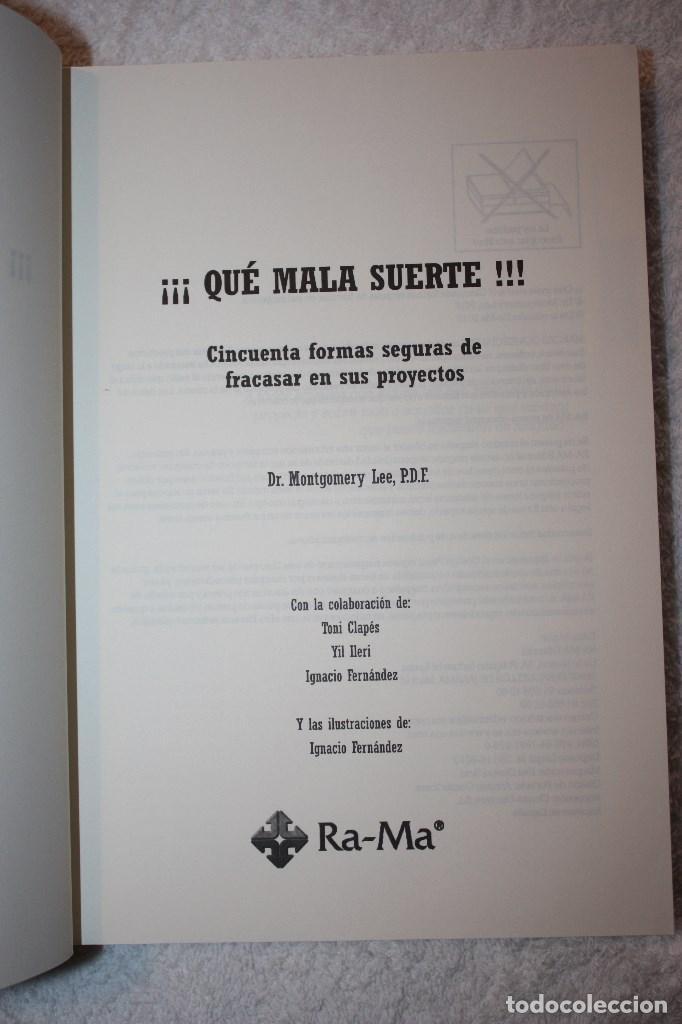 Libros de segunda mano: ¡¡¡ QUÉ MALA SUERTE !!! CINCUENTA FORMAS SEGURAS DE FRACASAR EN SUS PROYECTOS DR. MONTGOMERY LEE - Foto 3 - 89002464