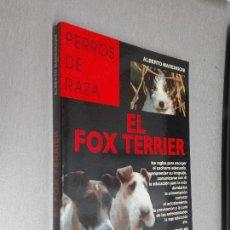 Libros de segunda mano: PERROS DE CAZA: EL FOX TERRIER / ALBERTO MARENGONI / EDITORIAL DE VECCHI 1998. Lote 89051936