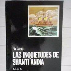 Libros de segunda mano: PÍO BAROJA - LAS INQUIETUDES DE SHANTI ANDÍA - EDICIONES CÁTEDRA. Lote 89073284
