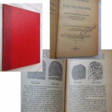 Libros de segunda mano: IDENTIFICACIÓN PERSONAL. DACTILOSCOPIA. RODRÍGUEZ ÁLVAREZ MANUEL, PLANELLES LLUCH LUIS. 1938. Lote 89190096