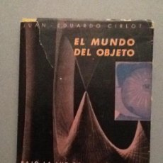 Libros de segunda mano: EL MUNDO DEL OBJETO - DESCATALOGADO. Lote 89225060