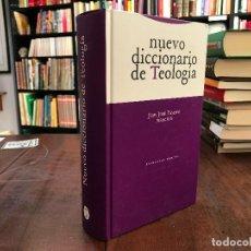 Libros de segunda mano: NUEVO DICCIONARIO DE TEOLOGÍA - JUAN JOSÉ TAMAYO. Lote 89245043