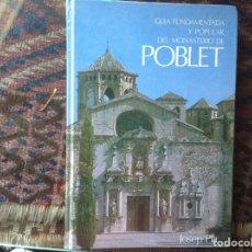 Libros de segunda mano: GUÍA MONASTERIO POBLET. JOSEP PLA. Lote 89262050