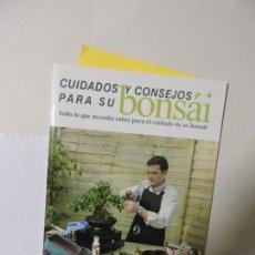 Libros de segunda mano: CUIDADOS Y CONSEJOS PARA SU BONSÁI. ED. MISTRAL BONSAI. TARRAGONA 2006. Lote 89265620