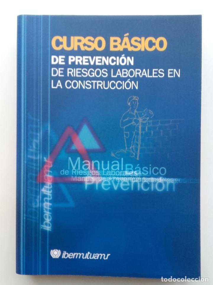 Libros de segunda mano: Curso básico de prevención de riesgos laborales en la construcción + ejercicios - Ibermutuamur - Foto 2 - 89285396