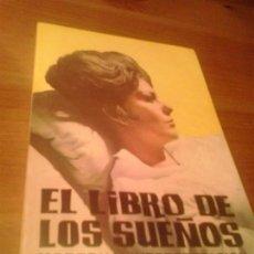 Libros de segunda mano: EL LIBRO DE LOS SUEÑOS . MODERNA INTERPRETACIÓN . ELENA SANJUAN Y MANUEL SEGURA, 1981. Lote 89308904