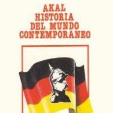 Libros de segunda mano: ALEMANIA DESDE LA UNIFICACIÓN HASTA 1914 - GUTIERREZ DE BENITO, LEON CONDE - AKAL. Lote 89351832