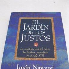 Libros de segunda mano: EL JARDÍN DE LOS JUSTOS - LA TRADICIÓN ORAL DEL ISLAM - LOS HADICES - IMÁN NAWAWI - TIKAL EDICIONES.. Lote 159238674
