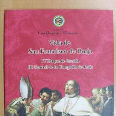 Libros de segunda mano: VIDA DE SAN FRANCISCO DE BORJA / 2009. Lote 89376188