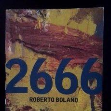 Libros de segunda mano: ROBERTO BOLAÑO - 2666 - EDICIÓN PORTUGUESA . Lote 89395776