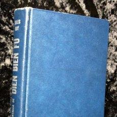 Libros de segunda mano: LA BATALLA DE DIEN BIEN FU - JULES ROY - 1967 - CON FOTOGRAFIAS. Lote 89434788