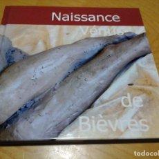Libros de segunda mano: LA NAISSANCE DE LA VÉNUS DE BIÈVRES, 2015 JEAN LOUIS BERNARD. Lote 89436464
