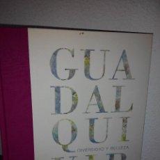 Libros de segunda mano: GUADALQUIVIR DIVERSIDAD Y BELLEZA.. Lote 89474432