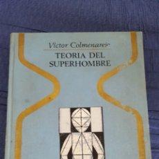 Libros de segunda mano: TEORÍA DEL SUPERHOMBRE . Lote 89488072