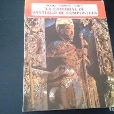 Libros de segunda mano: LA CATEDRAL DE SANTIAGO DE COMPOSTELA - CHAMOSO LAMAS - EDITORIAL EVEREST 1976. Lote 89506220