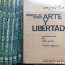Libros de segunda mano: ARTE Y LIBERTAD. SERGIO VILAR. Lote 89513676