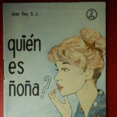 Libros de segunda mano: FOLLETOS ID EDITORIAL SAL TERRAE - 73 J - QUIEN ES NOÑA - 16 PAG. - 12 X 8,5 CM.. Lote 230120570