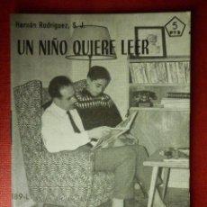 Libros de segunda mano: FOLLETOS ID EDITORIAL SAL TERRAE - 189 L - UN NIÑO QUIERE LEER - 44 PAG. - 12 X 8,5 CM. Lote 230120965