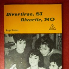 Libros de segunda mano: FOLLETOS ID EDITORIAL SAL TERRAE - 126 J - DIVERTIRSE SI, DIVERTIR NO - 32 PAG. - 12 X 8,5 CM. Lote 89552400
