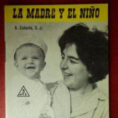 Libros de segunda mano: FOLLETOS ID EDITORIAL SAL TERRAE - 200 F - LA MADRE Y EL NIÑO - 32 PAG. - 12 X 8,5 CM. Lote 89553452