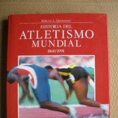 Libros de segunda mano: HISTORIA DEL ATLETISMO MUNDIAL. ROBERTO L. QUERCETANI. GRAN FORMATO. Lote 89556376