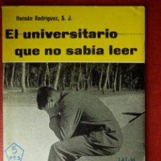 Libros de segunda mano: FOLLETOS ID EDITORIAL SAL TERRAE - 141 M - EL UNIVERSITARIO QUE NO SABIA LEER - 48 PAG 12 X 8,5 CM. Lote 89557240