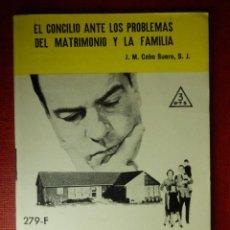 Libros de segunda mano: FOLLETOS ID EDITORIAL SAL TERRAE - 279 F - EL CONCILIO ANTE LA FAMILIA - 37 PAG 12 X 8,5 CM. Lote 89557632