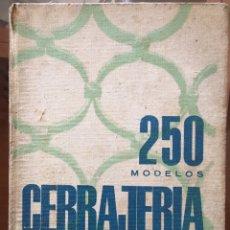 Libros de segunda mano: 250 MODELOS DE CARRAJERIA- ANSELMO RODRÍGUEZ HERNÁNDEZ 1963. Lote 89566998