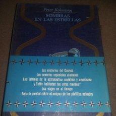 Libros de segunda mano: SOMBRAS EN LAS ESTRELLAS, PETER KOLOSIMO, PLAZA JANES, 1976, COLECCION OTROS MUNDOS REF. 149. Lote 89576424