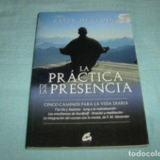 Libros de segunda mano: LA PRACTICA DE LA PRESENCIA . PATTY DE LLOSA. Lote 89603084