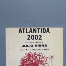 Libros de segunda mano: ATLANTIDA 2002. JULIO VIERA. Lote 89605932