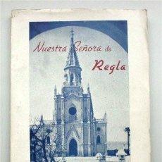 Libros de segunda mano: NUESTRA SEÑORA DE REGLA (CHIPIONA - CÁDIZ) NOTICIAS HISTÓRICAS. IMPRESO EN JEREZ DE LA FRONTERA 1953. Lote 89611496