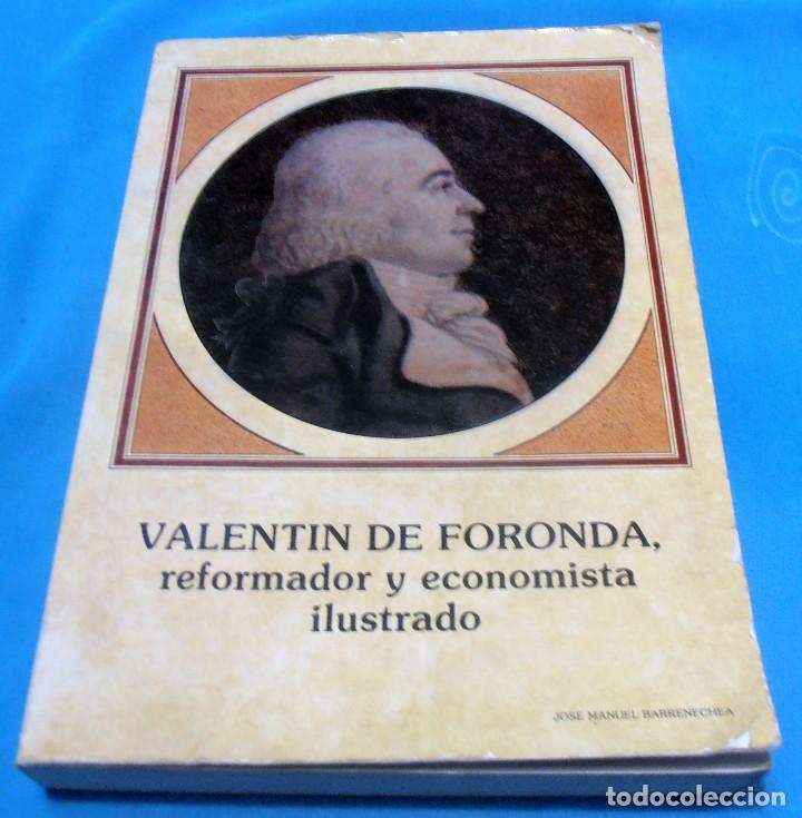 VALENTIN DE FORONDA, REFORMADOR Y ECONOMISTA ILUSTRADO (Libros de Segunda Mano - Pensamiento - Otros)