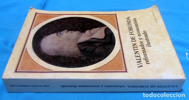 Libros de segunda mano: VALENTIN DE FORONDA, REFORMADOR Y ECONOMISTA ILUSTRADO - Foto 2 - 89704556