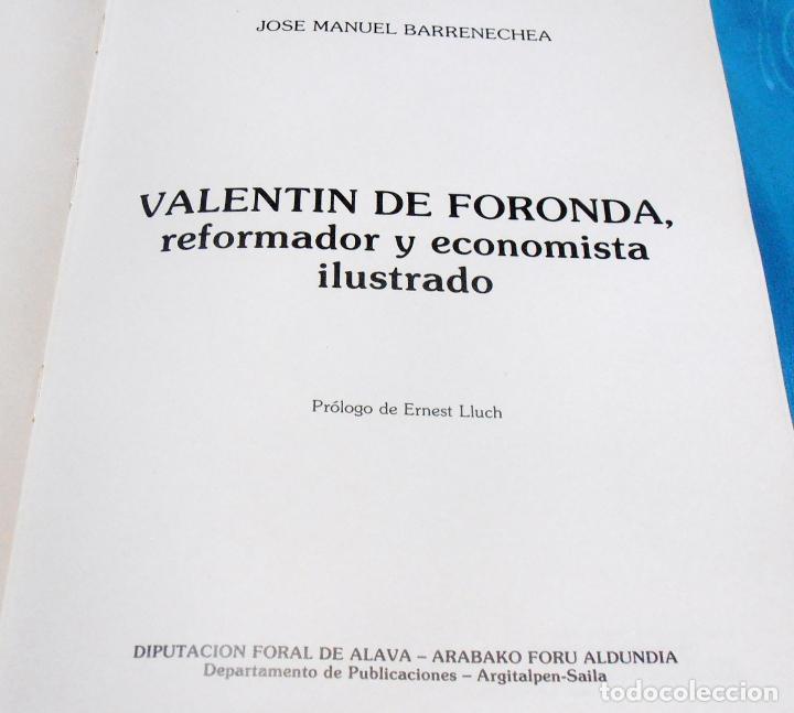 Libros de segunda mano: VALENTIN DE FORONDA, REFORMADOR Y ECONOMISTA ILUSTRADO - Foto 3 - 89704556