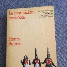 Libros de segunda mano: LA INQUISICIÓN ESPAÑOLA. HENRY KAMEN.. Lote 89726440