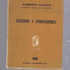 Libros de segunda mano: ESTUDIOS Y CONCLUSIONES. GABINETE TECNICO. CONGRESO PROVINCIAL DE VALENCIA. 26. MADRID. 1958. Lote 89731492